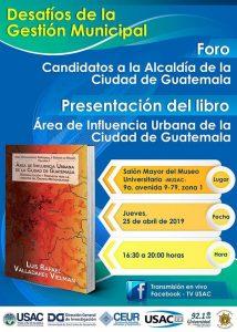 Foro de candidatos a la alcaldía de la Ciudad de Guatemala @ MUSAC